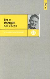 Ulfstein, Geir : Hva er folkerett