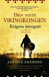 Ekeberg, Jan Ove : Krigens læregutt : roman