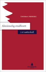 Frøberg, Thomas : Alminnelig strafferett i et nøtteskall