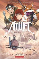 Kibuishi, Kazu : Amulet. Book three. The cloud searchers