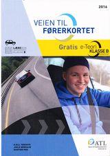 Moe, Dagfinn : Veien til førerkortet : personbil : lærebok klasse B