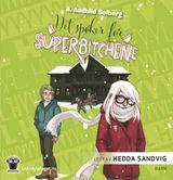 Solberg, A. Audhild : Det spøker for superbitchene