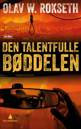 Rokseth, Olav William : Den talentfulle bøddelen : thriller
