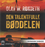 Rokseth, Olav William : Den talentfulle bøddelen : thriller