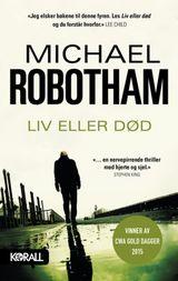 Robotham, Michael : Liv eller død