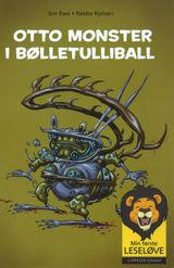 Ewo, Jon : Otto monster i bølletulliball