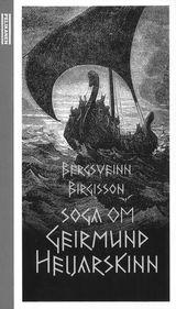 Bergsveinn Birgisson : Soga om Geirmund Heljarskinn