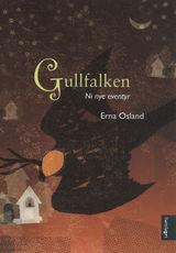 Osland, Erna : Gullfalken : ni nye eventyr