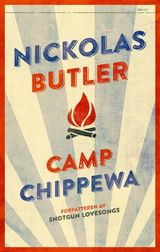 Butler, Nickolas : Camp Chippewa