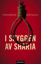 Mostafaei, Mohammad : I skyggen av sharia