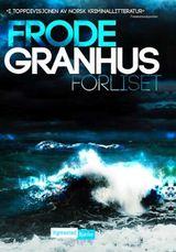 Granhus, Frode : Forliset