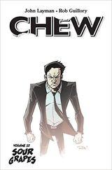 Layman, John : Chew. [Vol. 12]. Sour grapes
