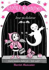 Isadora Måneblomst drar på skoletur