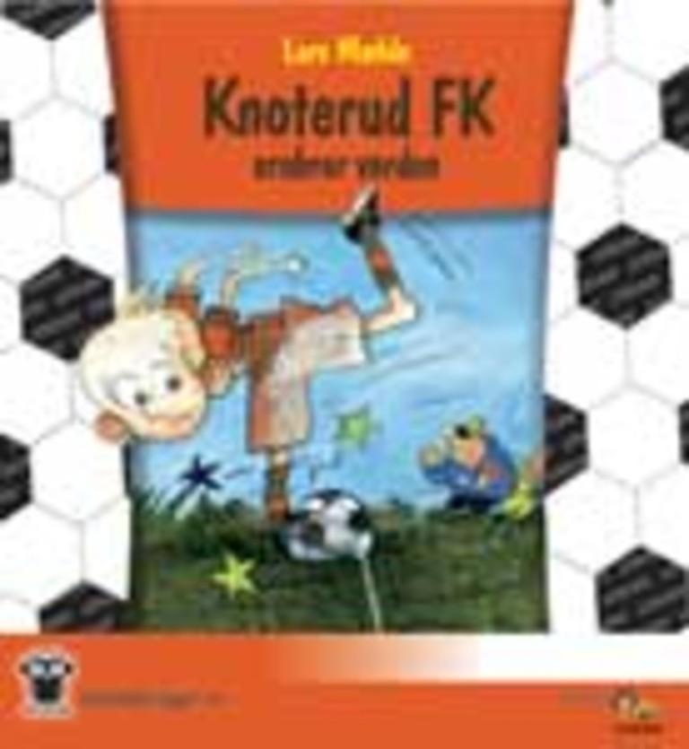 Knoterud FK erobrer verden . 1