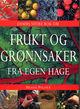 Omslagsbilde:Damms store bok om frukt og grønnsaker fra egen hage