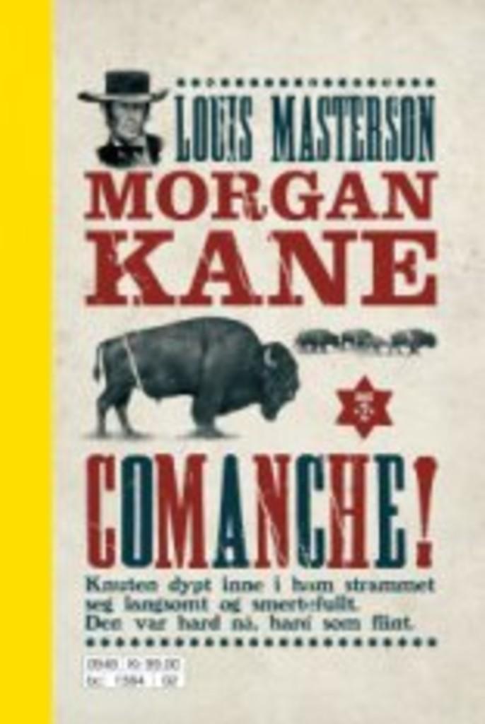 Morgan Kane . 2 . Comanche!