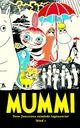 Omslagsbilde:Mummi : Tove Janssons samlede tegneserier . Bind 1