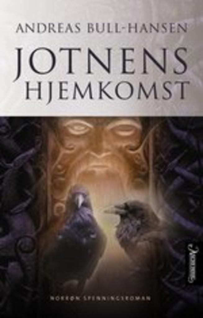 Jotnens hjemkomst : roman . 1