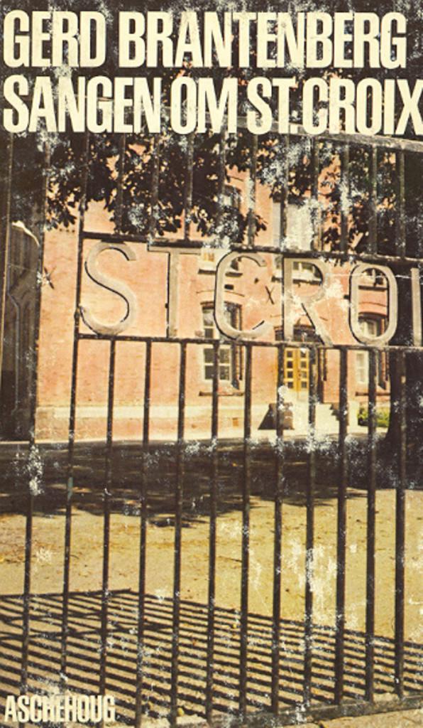 Sangen om St. Croix (1) : en bok om en by (1948-55)