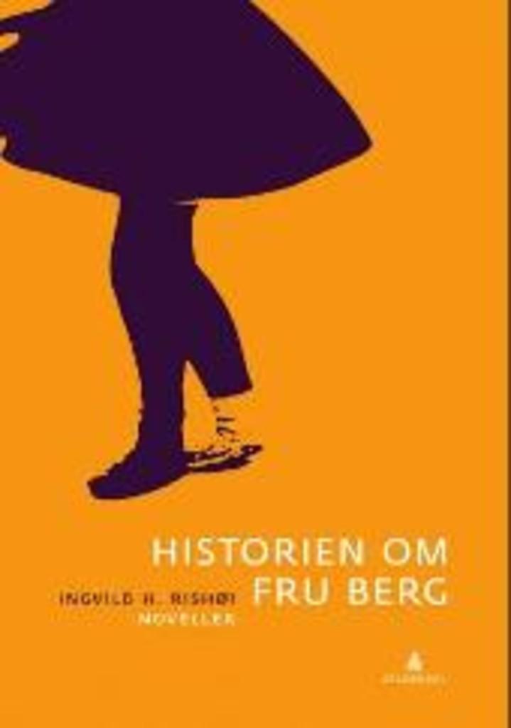 Historien om fru Berg : noveller