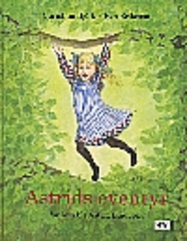 Astrids eventyr : før hun ble Astrid Lindgren