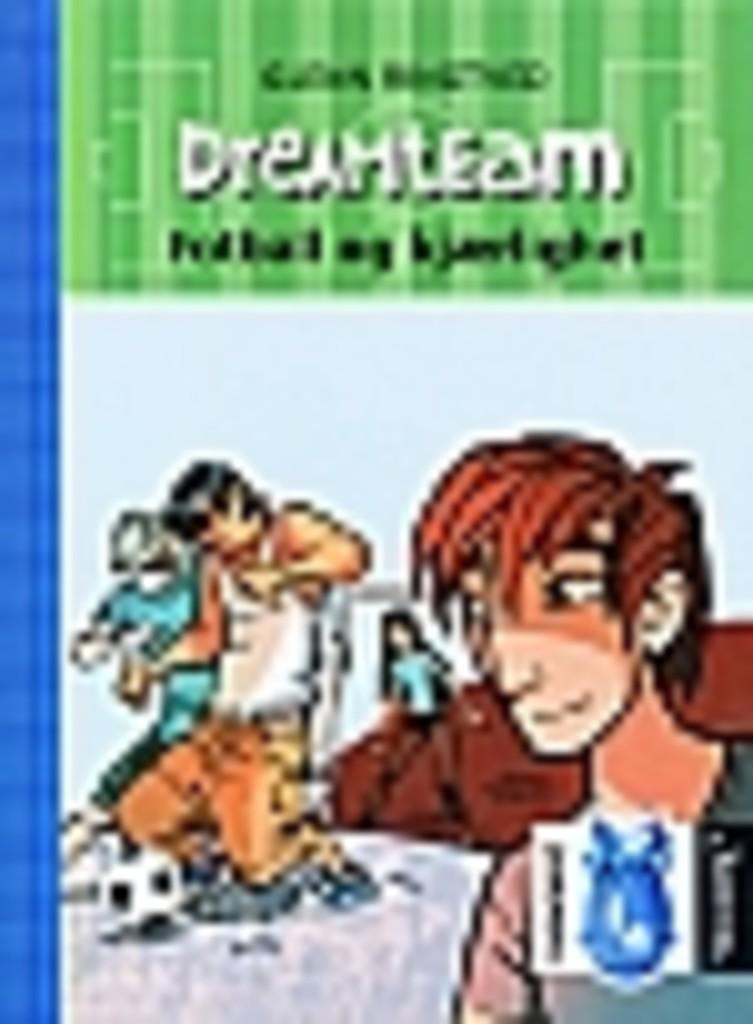 Dreamteam . 6 . Fotball og kjærlighet