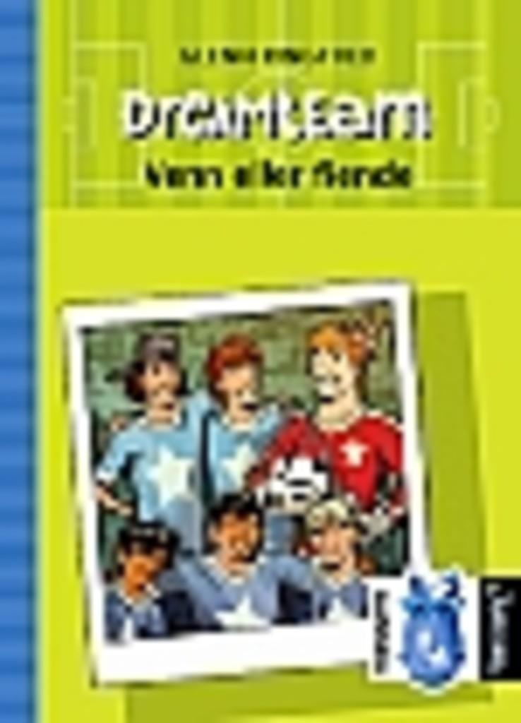 Dreamteam . 7 . Venn eller fiende