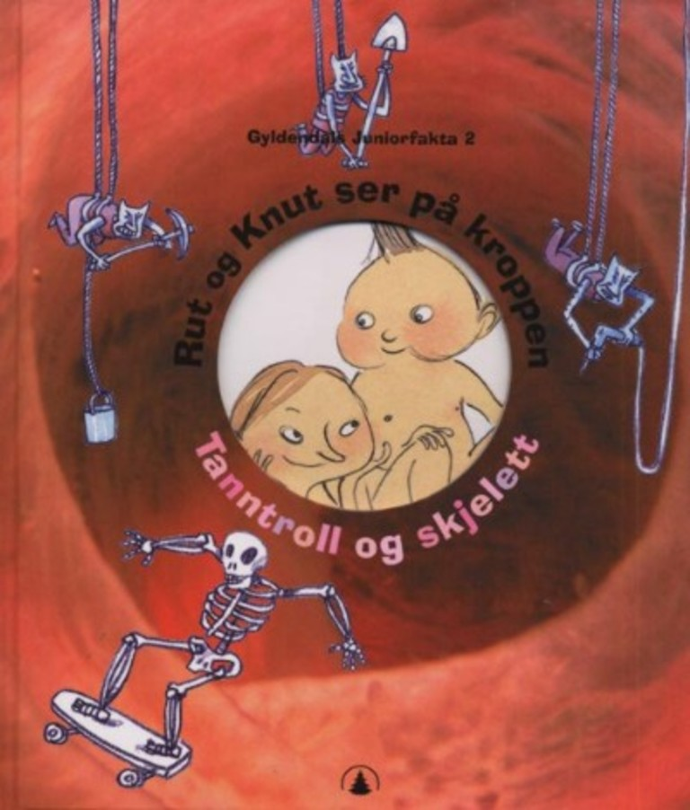 Rut og Knut ser på kroppen : tanntroll og skjelett