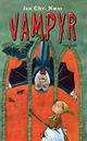 Omslagsbilde:Vampyr : en fortelling om blod, små piker og andre fæle ting