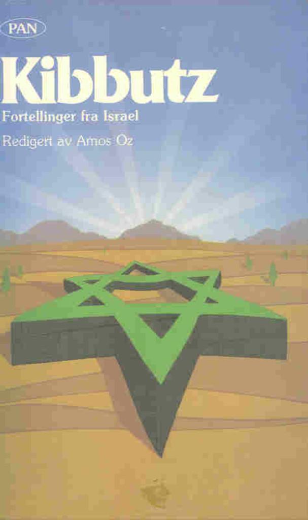 Kibbutz : fortellinger fra Israel