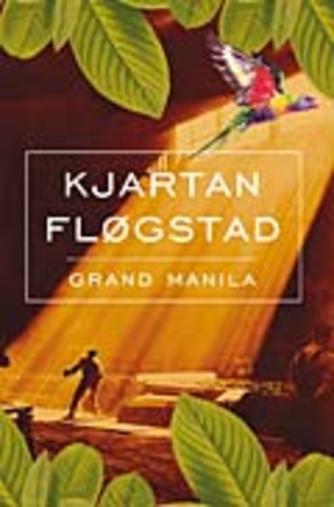 Grand Manila : roman