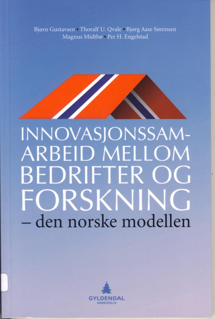Innovasjonssamarbeid mellom bedrifter og forskning : den norske modellen