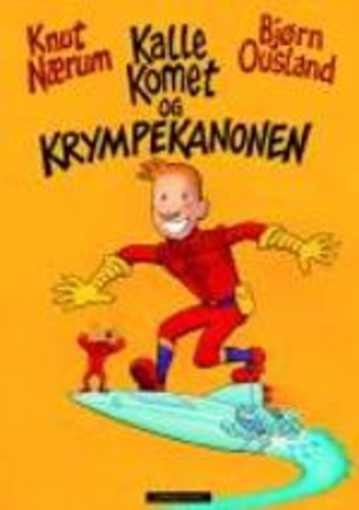 Kalle Komet og krympekanonen