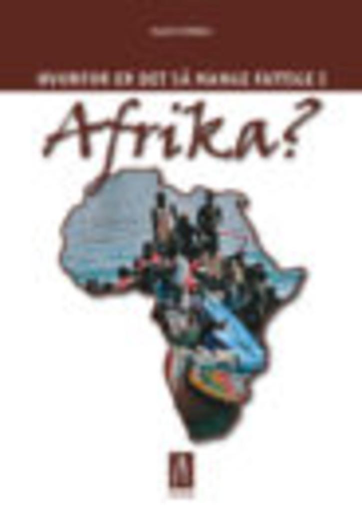 Hvorfor er det så mange fattige i Afrika?