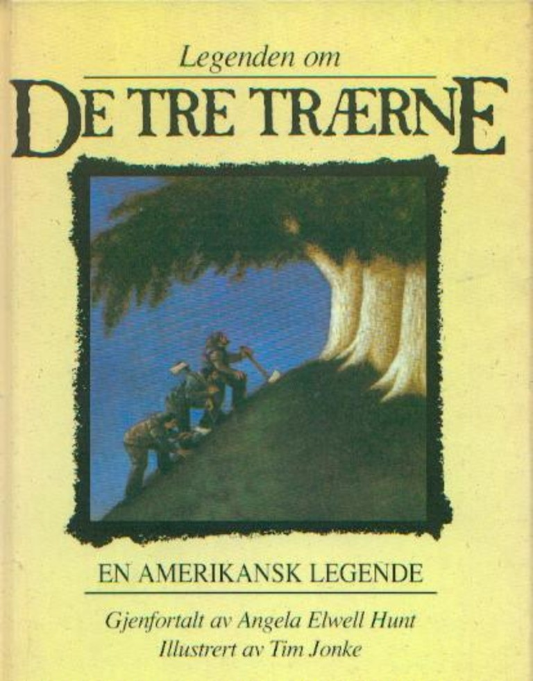 Legenden om de tre trærne : en amerikansk legende