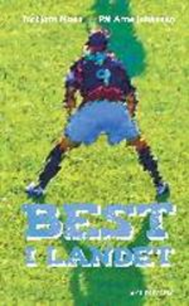 Best i landet : fotballroman for ungdom . 2
