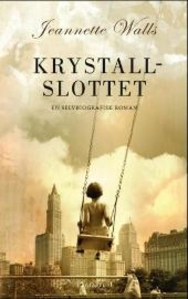 Krystallslottet : en selvbiografisk roman