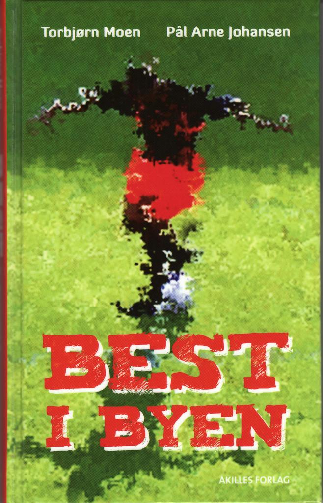Best i byen : Fotballroman for ungdom . 1