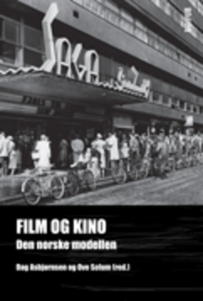 Film og kino : den norske modellen
