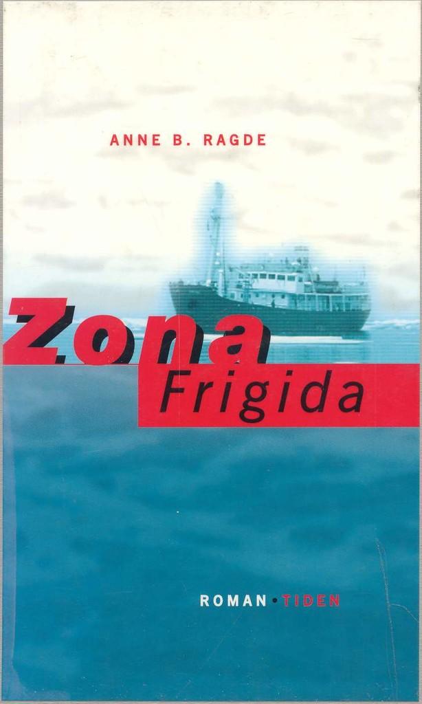Zona Frigida : roman