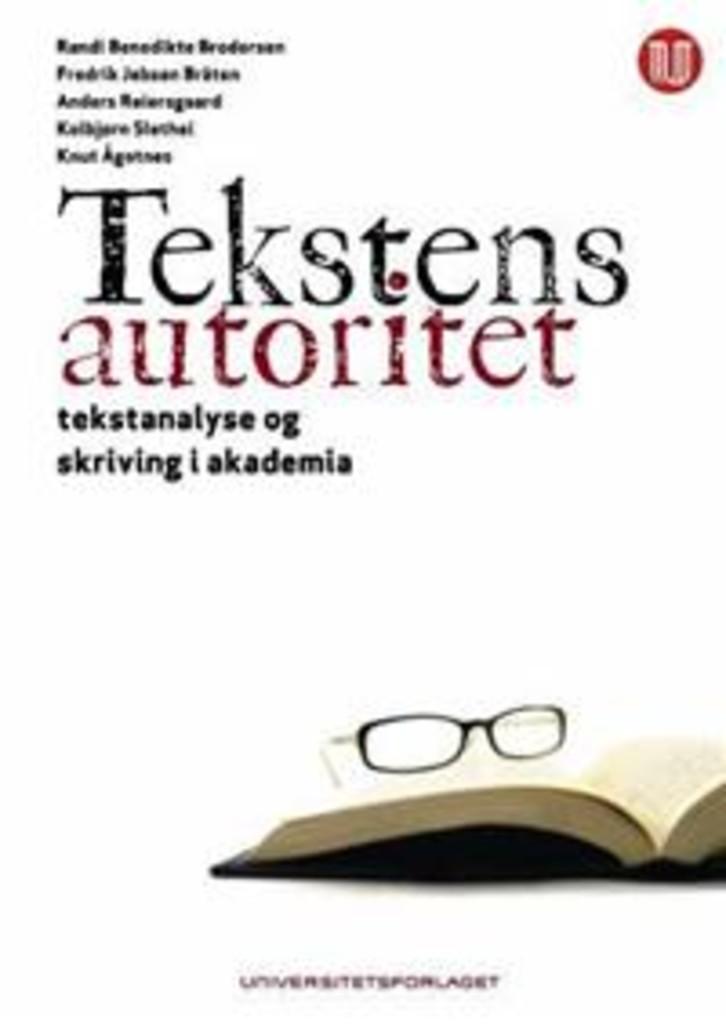 Tekstens autoritet : tekstanalyse og skriving i akademia