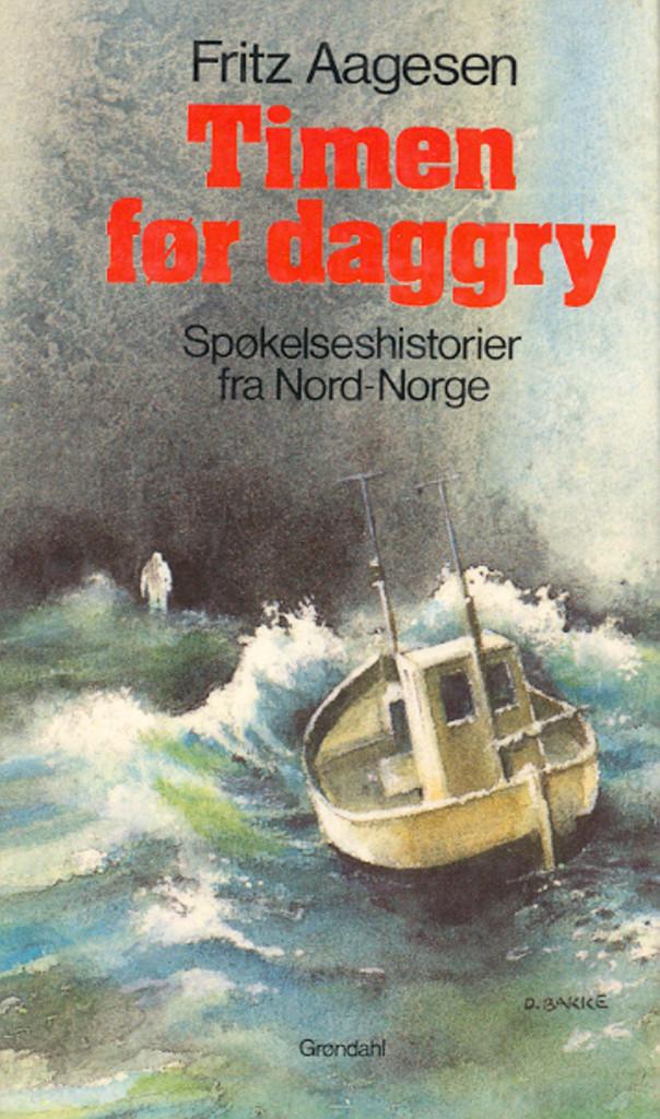 Timen før daggry : spøkelseshistorier fra Nord-Norge