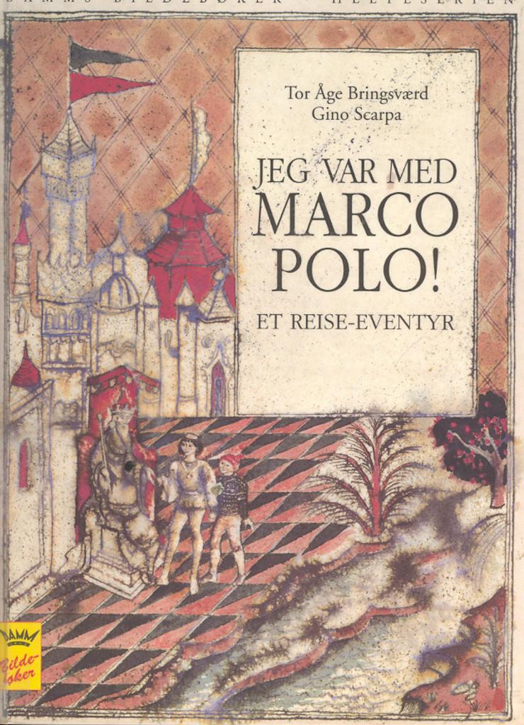 Jeg var med Marco Polo! 1