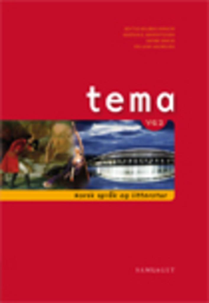 Tema Vg2 : Norsk språk og litteratur: Lærebok og tekstsamling