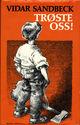 Omslagsbilde:Trøste oss! : roman