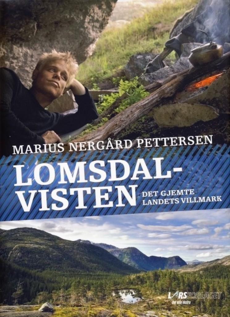 Lomsdal-Visten : det gjemte landets villmark