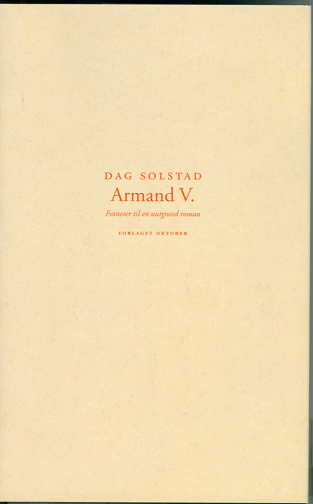 Armand V : fotnoter til en uutgravd roman
