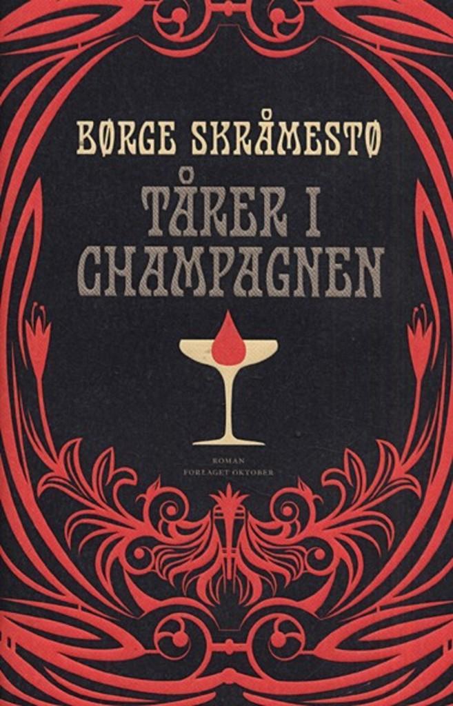 Tårer i champagnen : roman