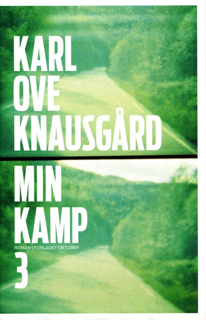 Min kamp: tredje bok : roman