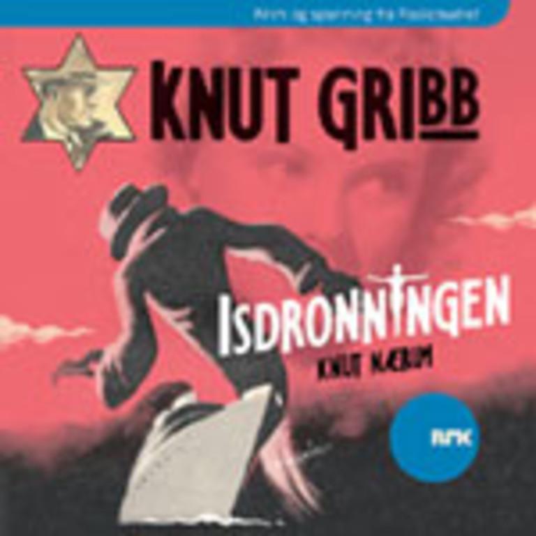 Knut Gribb : Isdronningen